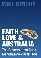 Faith, Love and Australia: The Conservative Case for Same-Sex Marriage