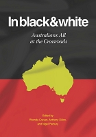 In black & white:  Australians All at the Crossroads