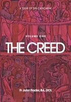 A Tour of the Catechism - The Creed - Fr John Flader