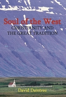 Soul of the West: Christianity and the Great Tradition