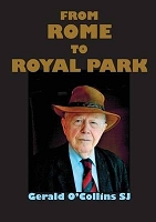 From Rome to Royal Park -- Gerald O'Collins