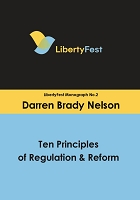 Ten Principles of Regulation & Reform -- Darren Nelson