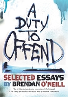 A Duty to Offend: Selected Essays