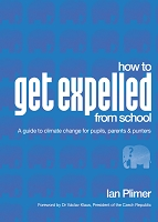How to Get Expelled From School - A guide to climate change for pupils, parents and punters Ian Plimer EBOOK (EPub)