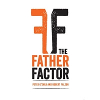 The Father Factor - Peter O'Shea and Robert Falzon