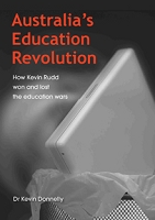 Australia's Education Revolution -- Kevin Donnelly
