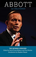 Abbott As Delivered: The Defining Speeches -- Edited by David Furse-Roberts and Paul Ritchie