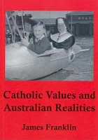 Catholic Values and Australian Realities -- James Franklin