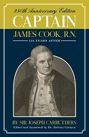 Captain James Cook, R.N. -- Sir Joseph Carruthers:   Edited & Annotated by Zachary Gorman