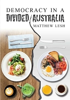 Democracy in a Divided Australia -- Matthew Lesh