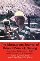 The Marquesan Journal of Donna Merwick Dening  -- Edited by Ron Adams  (HARDBACK EDITION)