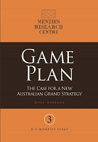 Games Plan: The Case for a New Australian Grand Strategy