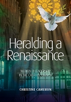 Heralding a Renaissance: Women & Leadership in the Catholic Church -- Christine Cameron