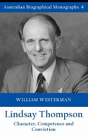 Lindsay Thompson:  Character, Competence and Conviction -- William Westerman