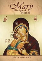 Mary, Disciple and Mother  -- Fr Ken Barker