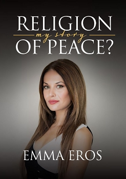 Religion of Peace:  My Story  -- Emma Eros