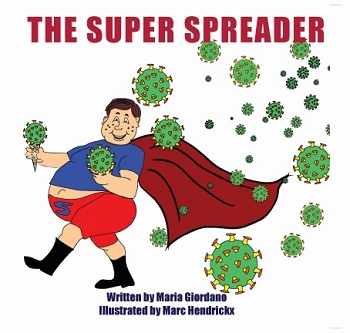The Super Spreader -- Illustrated by Marc Hendrickx