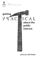 Getting Practical about the Public Interest  -- Edited by Tom Frame