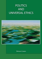 Politics and Universal Ethics --  Shimon Cowen