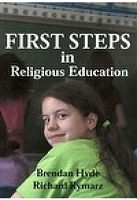 First Steps in Religious Education -- Brendan Hyde and Richard Rymarz