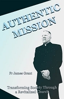 AUTHENTIC MISSION  -- James Grant