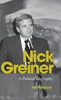 Nick Greiner: A Political Biography -- Ian Hancock