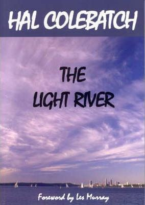 The Light River -- Hal Colebatch