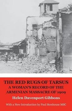 THE RED RUGS OF TARSUS -- Helen Davenport Gibbons