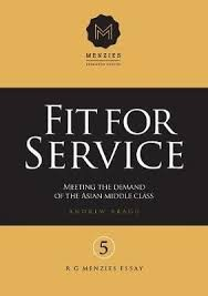 Fit for Service:  Meeting the demand of the Asian middle class  (R G Menzies Essay 5) --   Andrew Bragg
