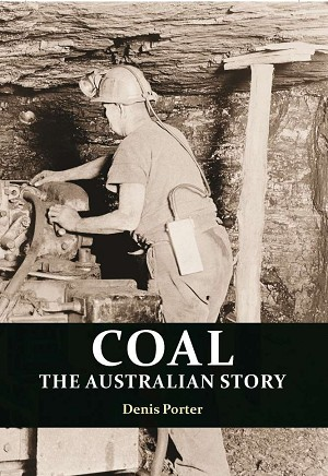 Coal: the Australian Story -- Denis Porter