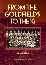 From The Goldfields To The G -- Kevin F Reed