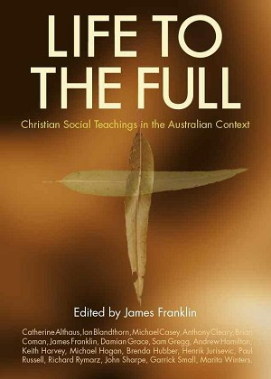 Life to the Full: Rights and Social Justice in Australia
